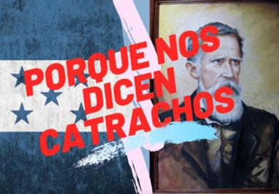 """Porque le dicen """"Catrachos"""" a los hondureños"""